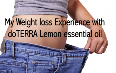 My Weight loss Experience with doTERRA Lemon essential oil
