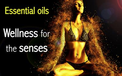 Essential oils: Wellness for the senses